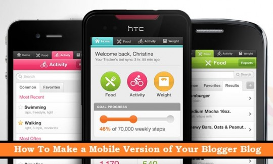 How To Make a Mobile Version of Your Blogger Blog