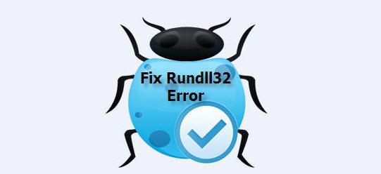 Fix Rundll32 Error