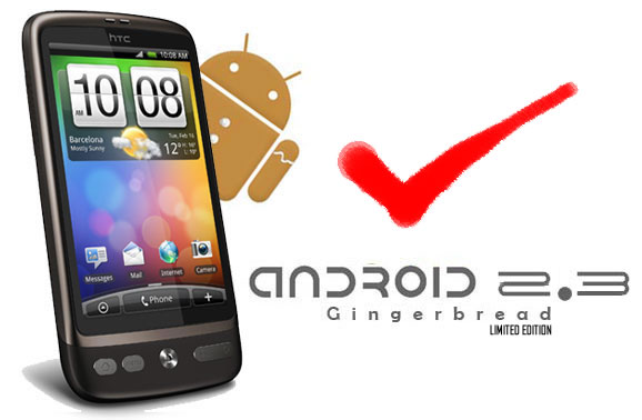 Android Gingerbread 2.3 for HTC Desire Upgrading the Android Gingerbread on HTC Desire