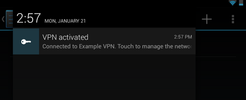 android vpn activated How To Connect To VPN Using Android